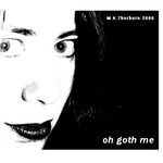 Oh Goth Me - final version